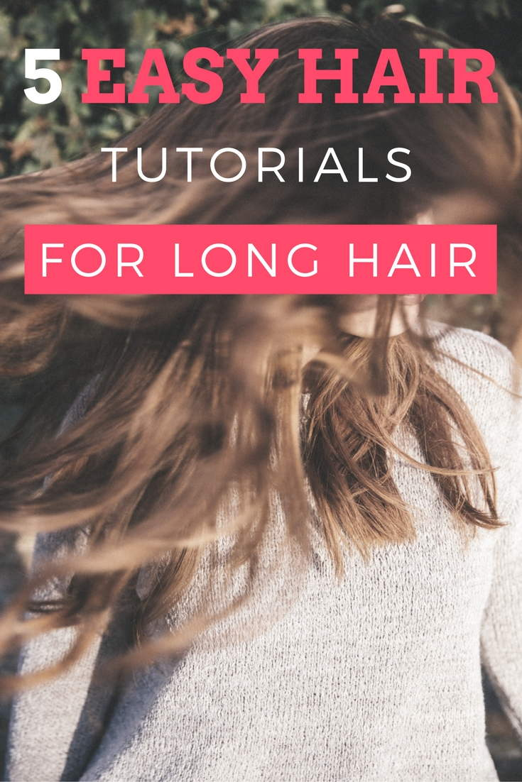 5 easy hair tutorials for long hair